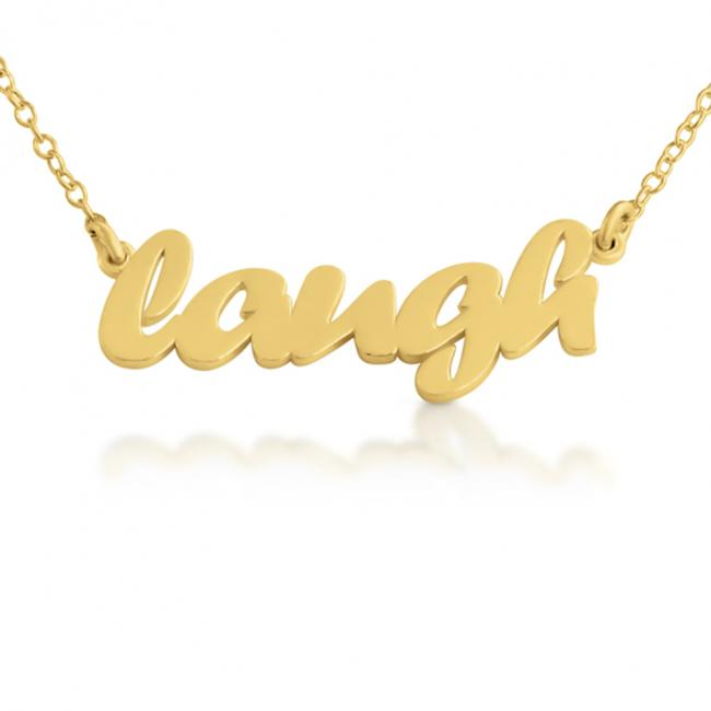 Gold plated necklace LAUGH (Script Word)